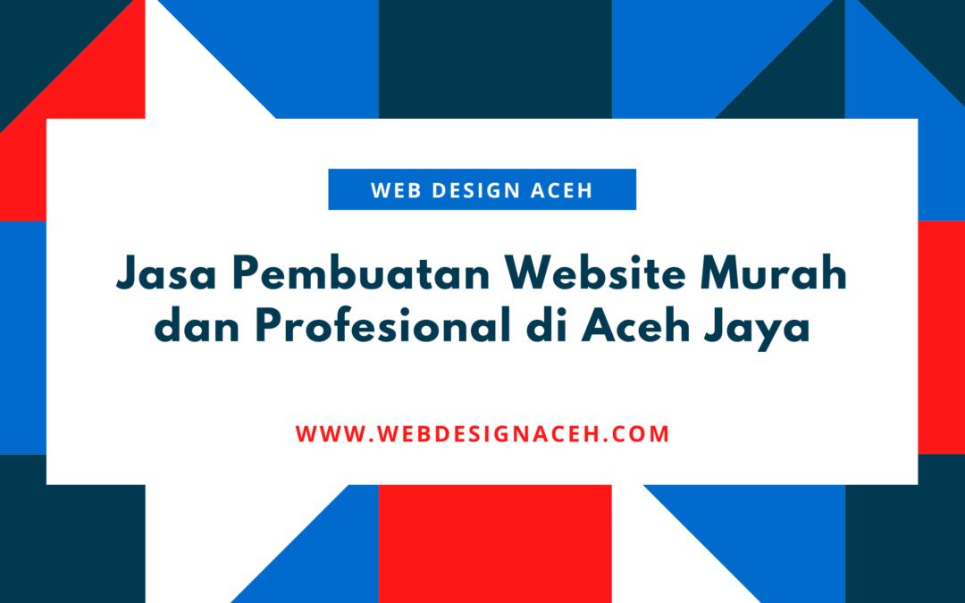 Jasa Pembuatan Website Murah dan Profesional di Aceh Jaya