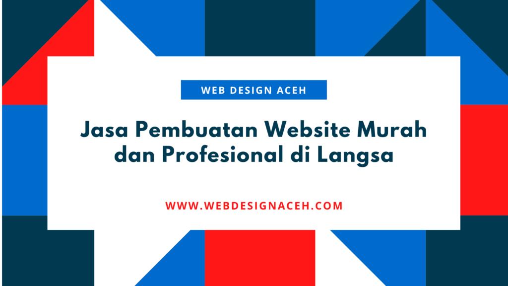 Jasa Pembuatan Website Murah dan Profesional di Langsa
